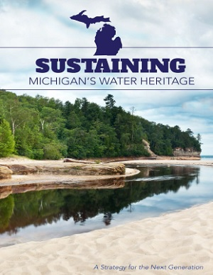 Cover of Sustaining Michigan's Water Heritage: A Strategy for the Next Generation